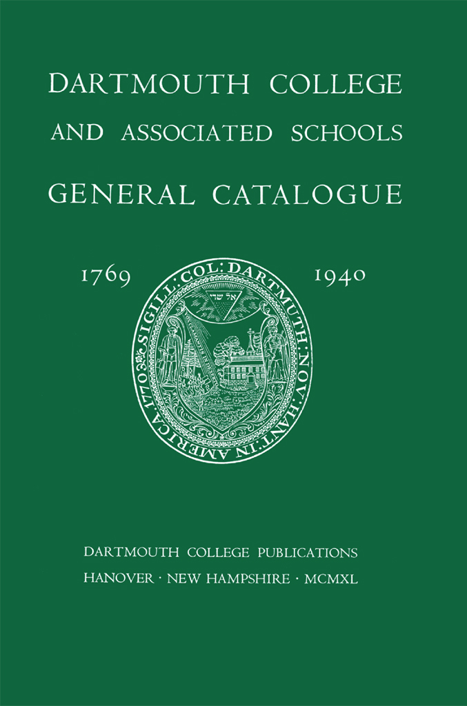 Dartmouth College General Catalogue, 1769-1940 cover