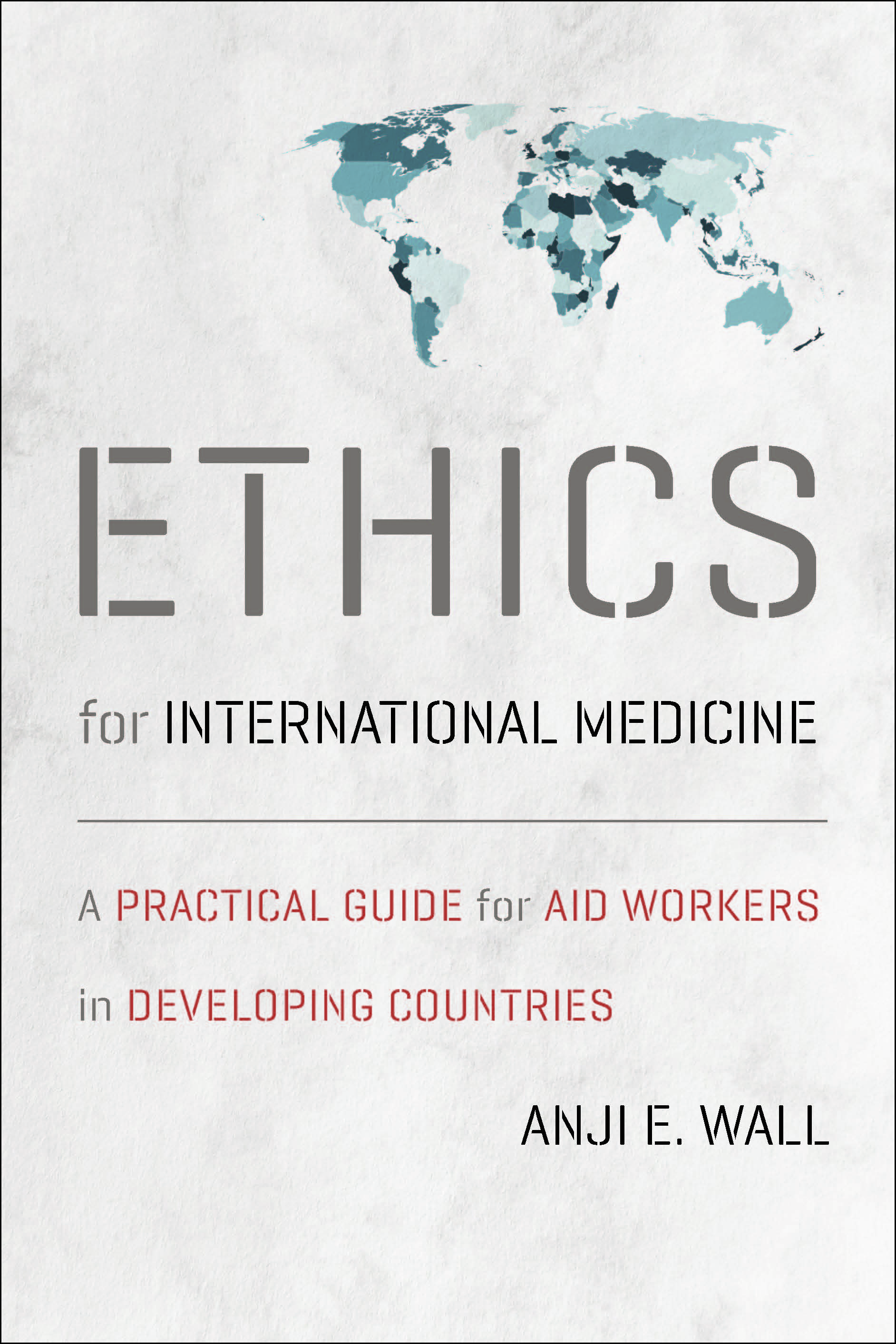 cover of Ethics for International Medicine