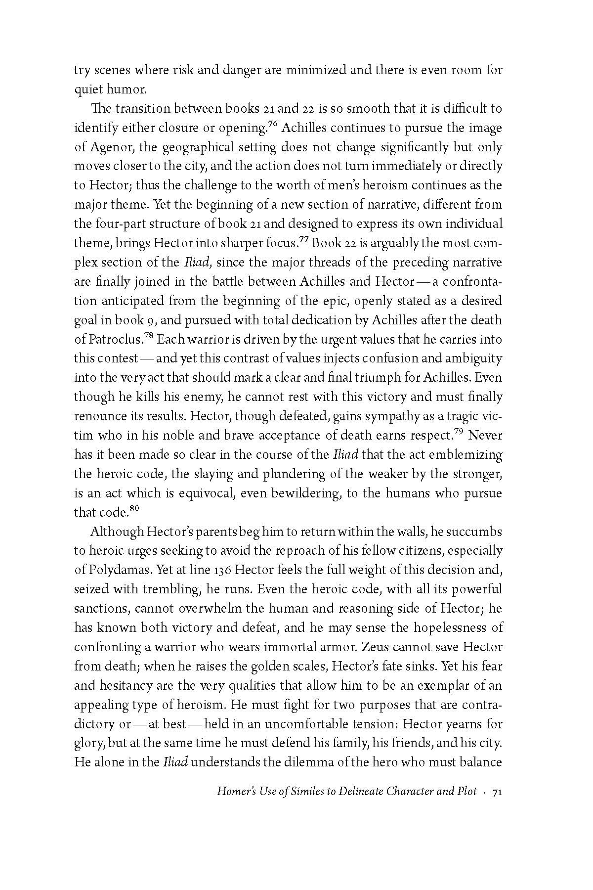 the change of achilles essay Lewis stiles's study questions for homer's iliad alexander pope's translation of the iliad  is there any change at all in achilles' position at the end of book 9.
