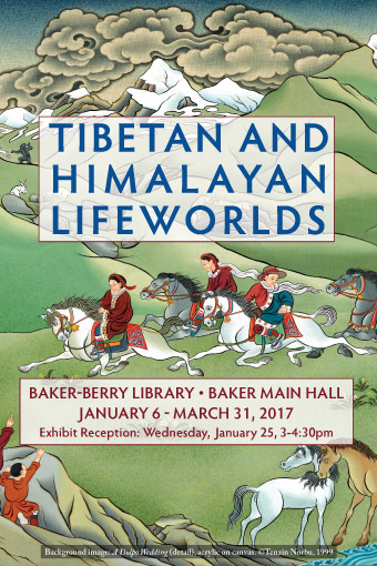 Tibetan and Himalayan Lifeworlds exhibit poster