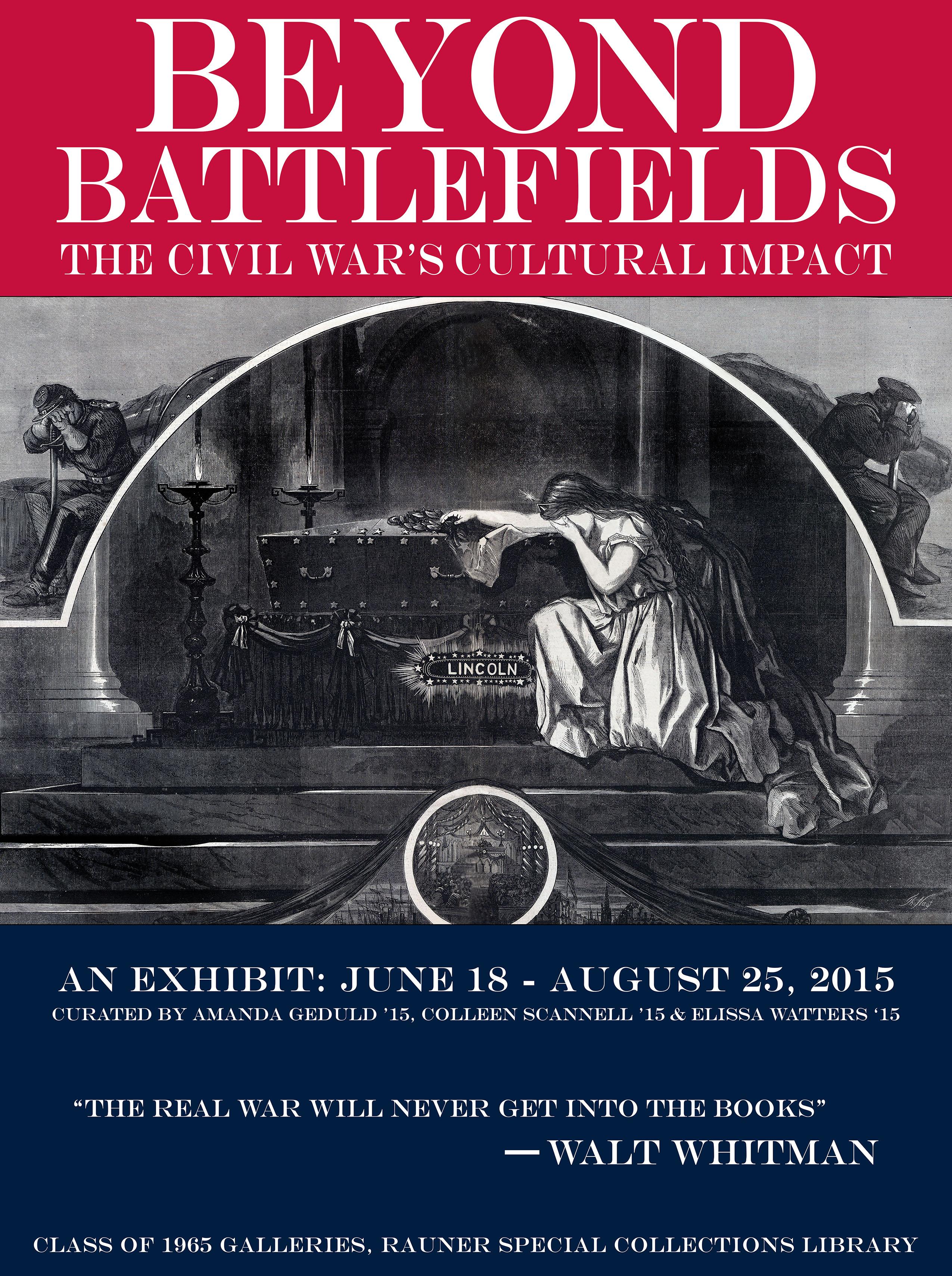 910cae59bdf2 Beyond Battlefields  The Civil War s Cultural Impact