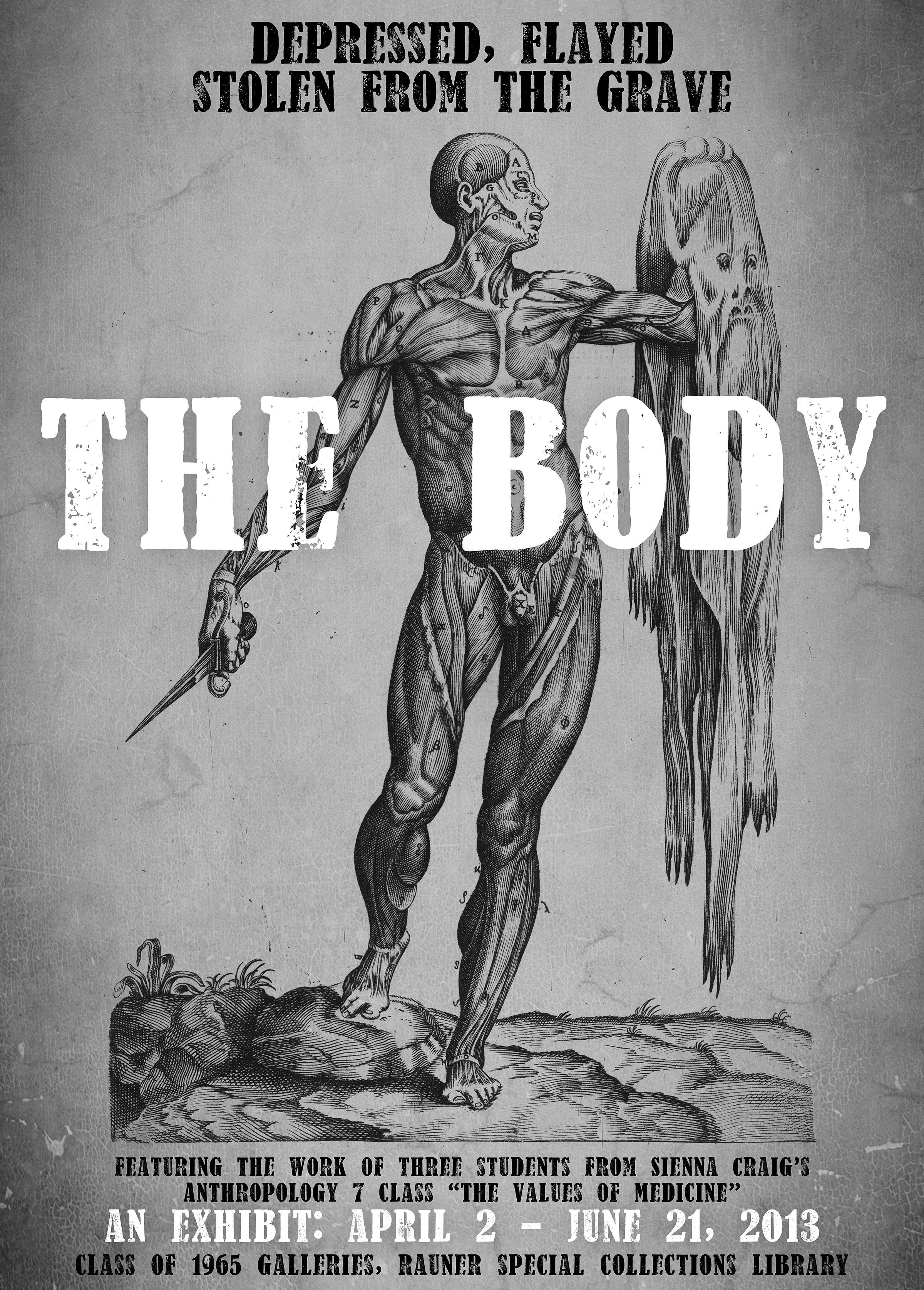 The Body: Depressed, Flayed & Stolen From the Grave
