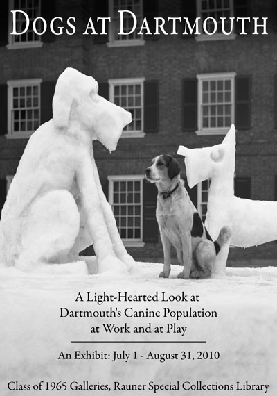 Dogs at Dartmouth: A Light-Hearted Look at Dartmouth's Canine Population at Play and at Work