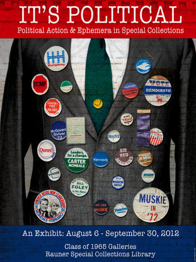It's Political: Political Action & Ephemera in Special Collections
