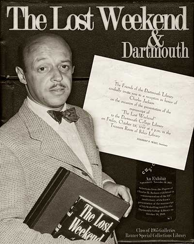 The Lost Weekend & Dartmouth