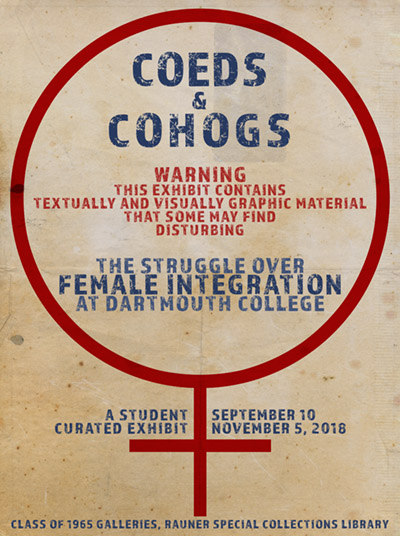 Coeds & Cohogs: The Struggle over Female Integration at Dartmouth College exhibit poster