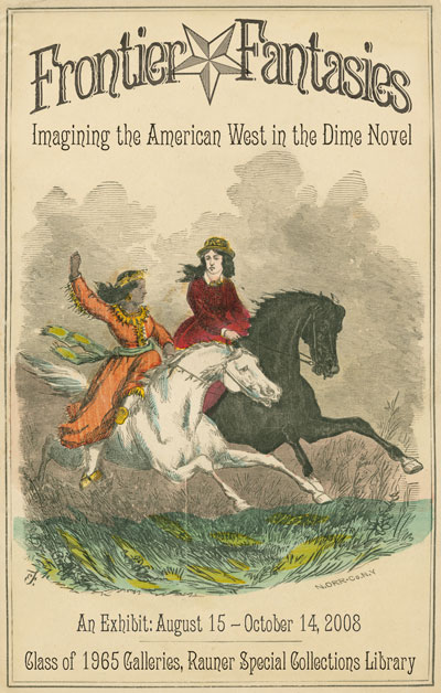 Frontier Fantasies: Imagining the American West in the Dime Novel