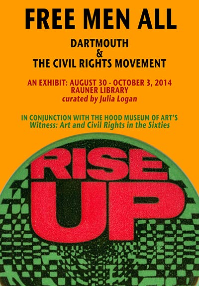 Free Men All: The Civil Rights Movement at Dartmouth