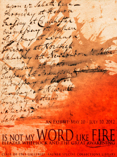 Is Not My Word Like Fire? Eleazar Wheelock and the Great Awakening