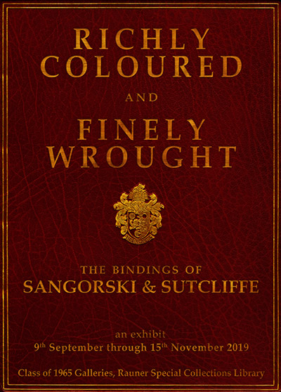 Richly Coloured and Finely Wrought: The Bindings of Sangorski & Sutcliffe