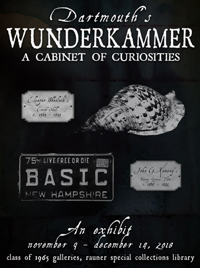 Dartmouth's Wunderkammer: A Cabinet of Curiosities