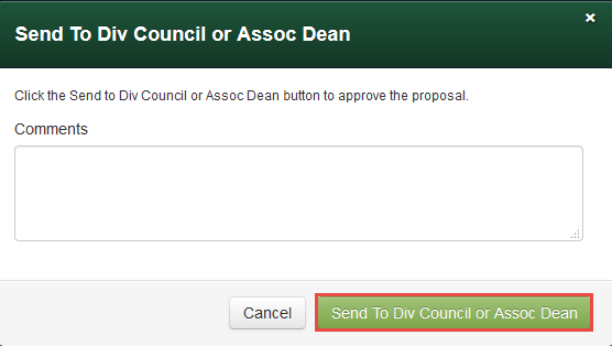 Send to Div Council or Assoc Dean
