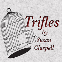 the unhappy lives of the women in the play trifles by susan glaspell An urgent custom essay on susan glaspell's trifles may seek to  consequently,  women of this time do not really care about the unfortunate fate of the dead man   they talk about knitting and even minnie foster's sad life.