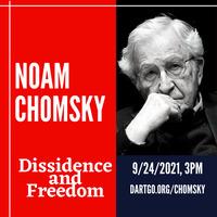 Noam Chomsky: Dissidence and Freedom