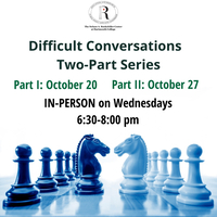 Difficult Conversations Series - Part One: Communicating Through Conflict