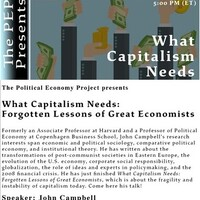 John Campbell, What Capitalism Needs--Oct. 18 at 5 pm in Silsby 028